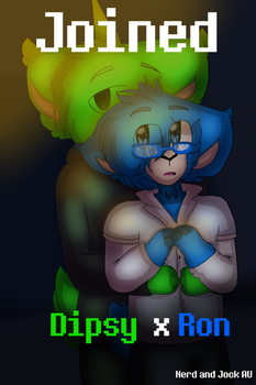 Joined (Dipsy x Ron) [Nerd and Jock AU] -Cover- by SpaceNimation