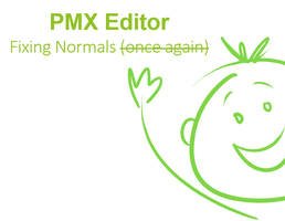 PMX Tutorial: Fixing Normals 2 by DisastrousBunny