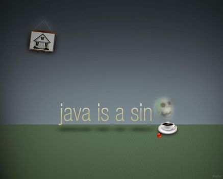 Java is a sin by kishu27