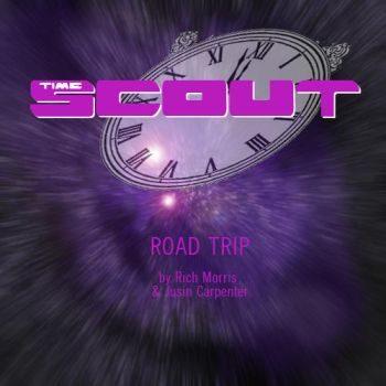 Time Scout - Road Trip by Gorpo