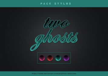 TWO GHOSTS Styles by prythian-resources