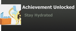 Achievement: Stay Hydrated by WolfProduction