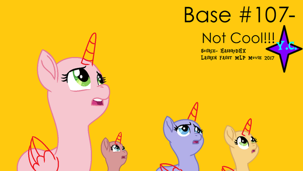 Base No. 107- Not Cool!!! by YayCelestia0331