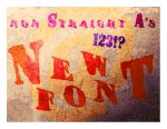 non Straight A's font by veredgf