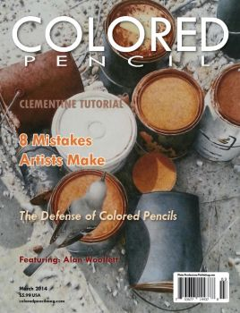 COLORED PENCIL Magazine - March 2014 by ColoredPencilMag