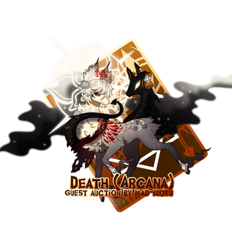 { Stygian Guest Auction } Death (Arcana)  - Over! by Zoomutt