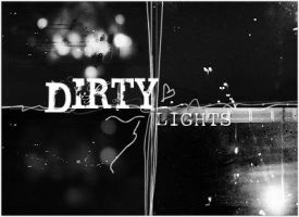 Dirty Lights by ShedYourSkin