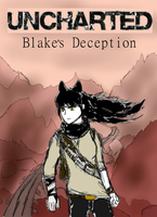Uncharted: Blake's Deception by Meneen