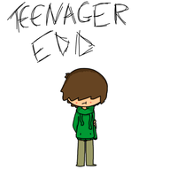 TEENAGER EDD by EddisAWESOME