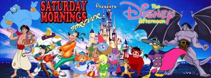 SATURDAY MORNINGS FOREVER: DISNEY AFTERNOON by WOLVERINE25TH