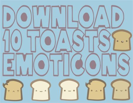 Free 10 Toasts Emoticons by natalia-factory