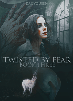 TWISTED BY FEAR | WATTPAD COVER by regulusblack1994