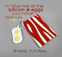 Sewing Tutorial - Bacon and Eggs Tablet Case by SewDesuNe