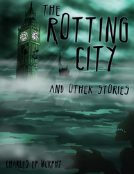 The Rotting City cover by vanessadraws