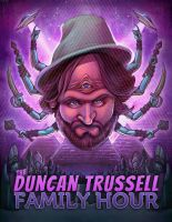 Duncan Trussell Family Hour by plaidklaus