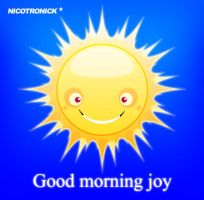 Good morning joy by nicotronick