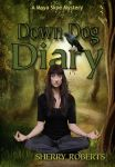 Book cover - Down Dog Diary by Sherry Roberts by CathleenTarawhiti