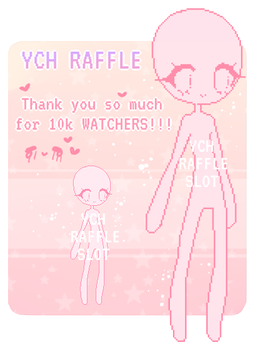 CLOSED: 10K WATCHERS YCH RAFFLE by fawnbun