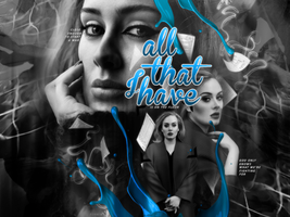 #Blend30 - All That I Have by xXForainXx