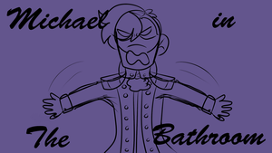 Michael in the bathroom (short animatic) by Redpandaseas