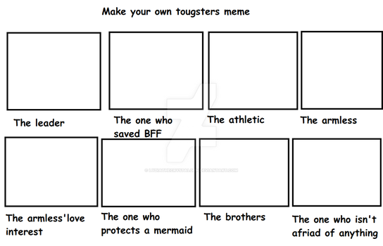 Make your own toughsters meme by Lydiathecrystalgem
