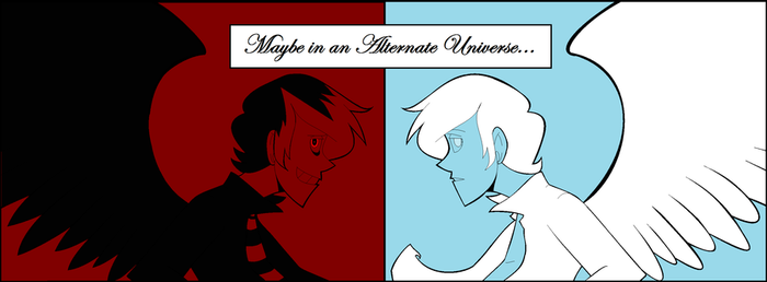 Maybe in an Alternate Universe.. by DetectiveBlainey