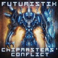 Futuristik - Chipmasters' Conflict _Cover by noistromo