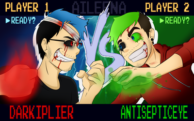 DARKIPLIER VS ANTISEPTICEYE | Youtube Gamming 1 by aileenarip