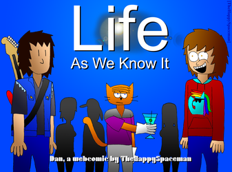 Ch. 6: Life As We Know It by The-Happy-Spaceman