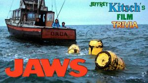 Jeffrey Kitsch's Movie Trivia - JAWS by JeffreyKitsch