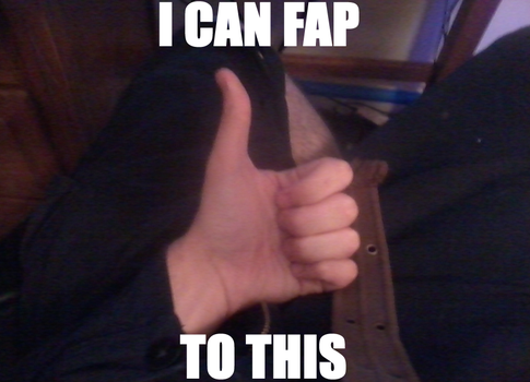 I can fap to this! by CptCool2