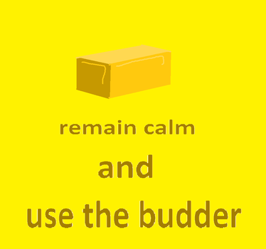 use the budder by echoblaze123