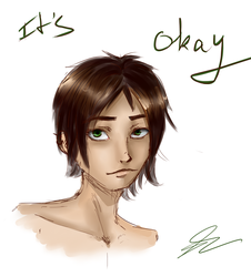 It's okay by Hush-Dont-Breath