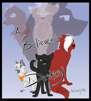 A Believer's Destiny Cover - November 2017 by TheSoaringSky