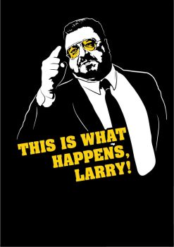 This is what happens, Larry! by redfill