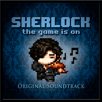Sherlock: The Game Is On (Original Soundtrack) by SherlockTheGame