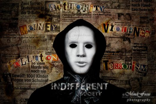 Indifferent Society. by mind-focus