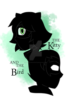 The Kitty and The Bird (Wattpad Cover) by PrettyXTheXArtist