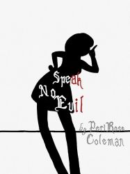 Story Cover- Speak No Evil by MyMouthHasAMind
