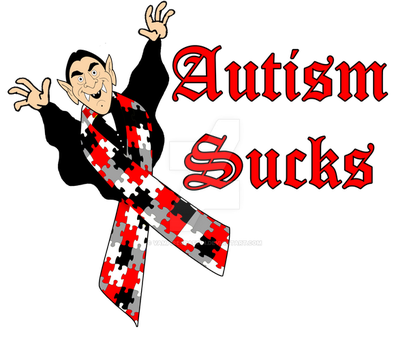 Autism SUCKS by VampireCraftin
