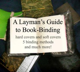 Layman's Guide to Book-Binding by Supaslim