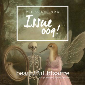 PRE ORDER BEAUTIFUL.BIZARRE ISSUE 009 NOW by BeautifulBizarreMag