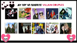My Top 10 Favorite Villain Couples by theaven