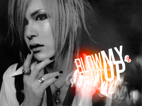 Uruha-Blow My Heart Up Wall by Southern-Hospitality