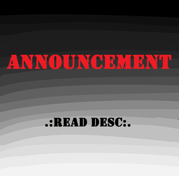 .:Announcement:. by Ione7Marie7