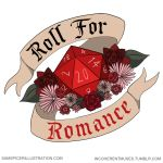 Roll For Romance by flailingmuse