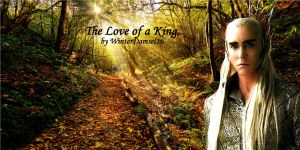 The Love of a King  (Thranduil x reader) CH 7 by Ilwyd on