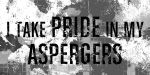 Asperger's Pride by SHOrTwiRED