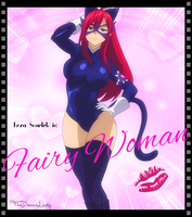 Erza Scarlet is: Fairy Woman by TheDemonLady