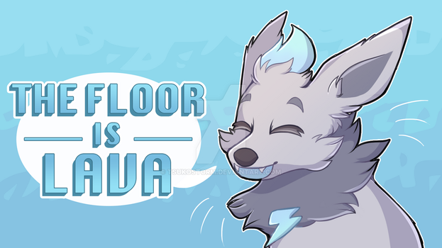 The Floor is Lava | Animation by TsukoStorm
